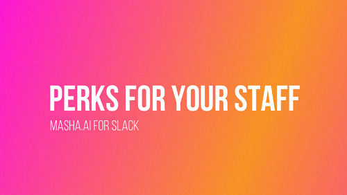 Perks for your employees inside Slack